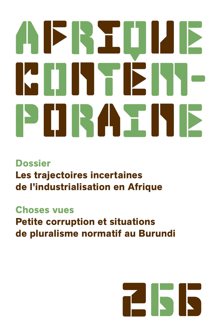 AFRIQUE CONTEMPORAINE 2018/2 - 266 - LES TRAJECTOIRES INCERTAINES DE L'INDUSTRIALISATION EN AFRIQUE