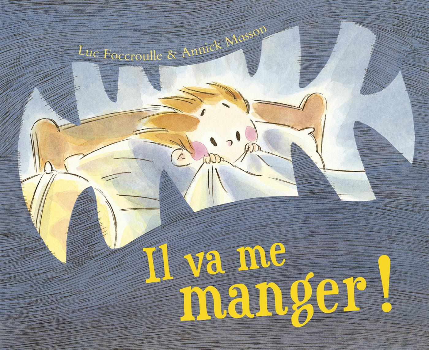 IL VA ME MANGER !