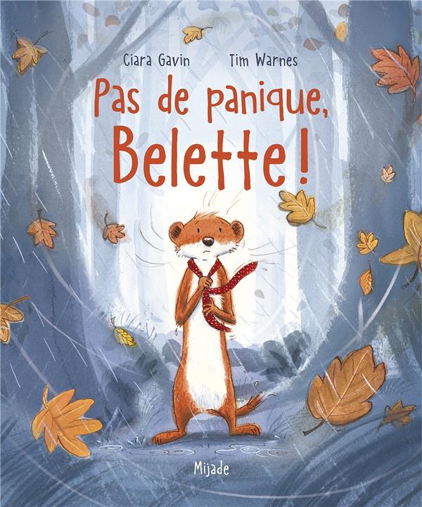 PAS DE PANIQUE, BELETTE!