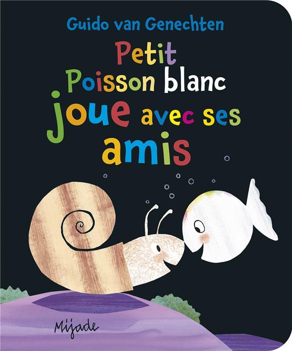 PETIT POISSON BLANC JOUE AVEC SES AMIS