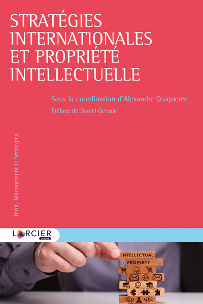 STRATEGIES INTERNATIONALES ET PROPRIETE INTELLECTUELLE