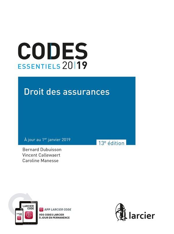 CODE ESSENTIEL - DROIT DES ASSURANCES 2019 - A JOUR AU 1<SUP>ER</SUP> JANVIER 2019