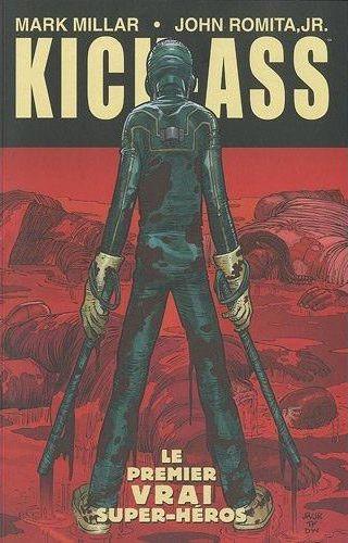 KICK ASS T01 - LE PREMIER VRAI SUPER-HEROS