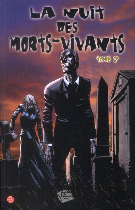 LA NUIT DES MORTS-VIVANTS T02