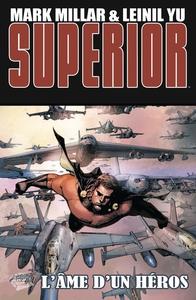 SUPERIOR T02 L'AME D'UN HEROS