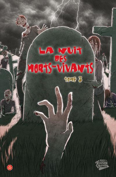 LA NUIT DES MORTS-VIVANTS T03
