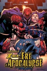 X-MEN : L'ERE D'APOCALYPSE - PRELUDE