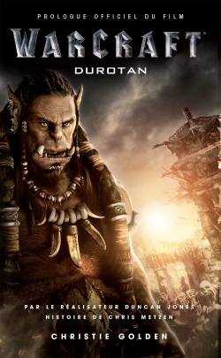 WARCRAFT : DUROTAN PROLOGUE OFFICIEL DU FILM