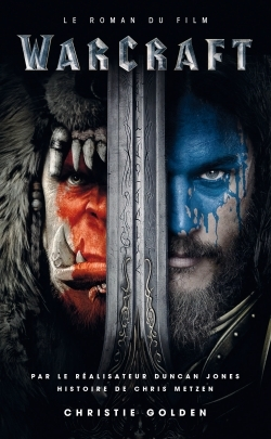 WARCRAFT : LE ROMAN DU FILM
