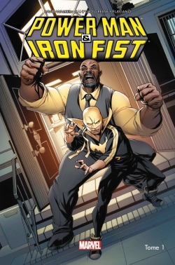 POWER MAN ET IRON FIST ALL-NEW ALL-DIFFERENT T1