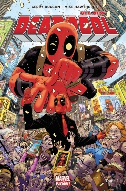 ALL-NEW DEADPOOL T01