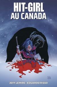 HIT GIRL T02 : HIT GIRL AU CANADA