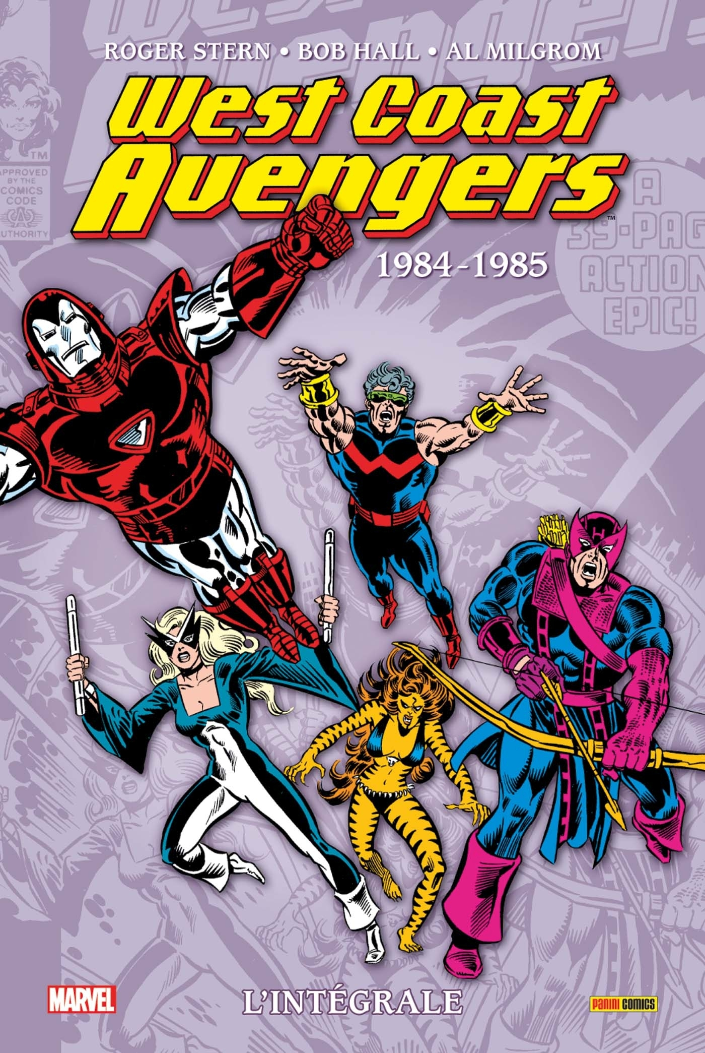 WEST COAST AVENGERS : L'INTEGRALE T01 (1984-1986)