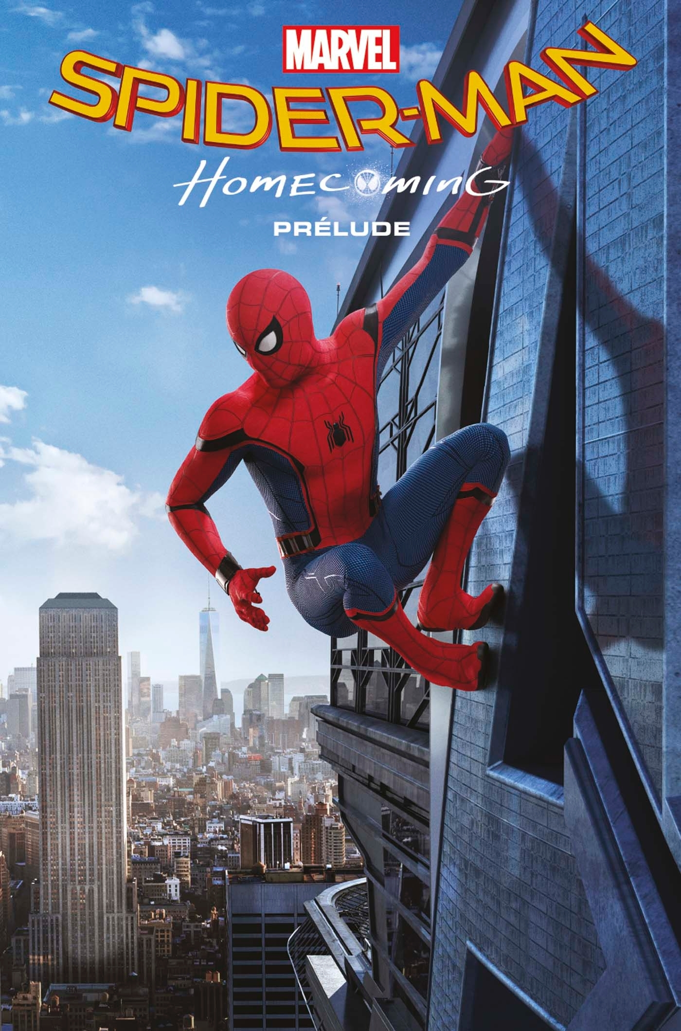 SPIDER-MAN HOMECOMING: PRELUDE