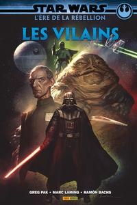 STAR WARS - L'ERE DE LA REBELLION: LES VILAINS