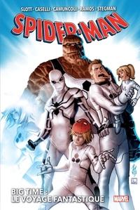 SPIDER-MAN BIG TIME T02 : LE VOYAGE FANTASTIQUE