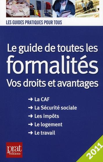 LE GUIDE DE TOUTES LES FORMALITES 2011