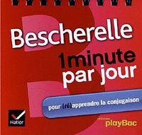 1 MINUTE PAR JOUR POUR (RE)APPRENDRE LA CONJUGAISON
