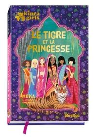 KINRA GIRLS - LE TIGRE ET LA PRINCESSE - HORS-SERIE