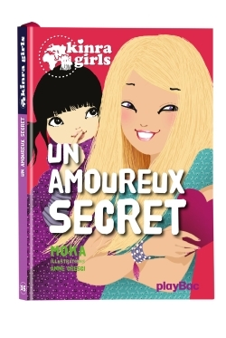 KINRA GIRLS - UN AMOUREUX SECRET - TOME 15