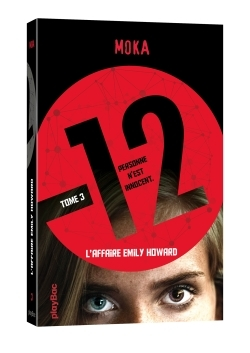 12 (DOUZE) - L'AFFAIRE EMILY HOWARD - TOME 3