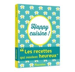 HAPPY CUISINE - LES RECETTES QUI RENDENT HEUREUX MARMITON