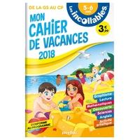 CAHIER DE VACANCES INCOLLABLES - GS A CP