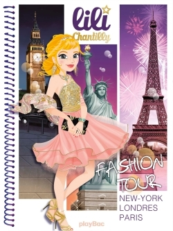 LILI CHANTILLY - FASHION TOUR - NY LONDRES PARIS