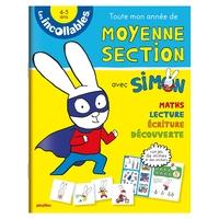 LES INCOLLABLES - TOUTE MON ANNEE DE MOYENNE SECTION AVEC SIMON