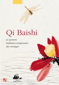 QI BAISHI - LE PEINTRE HABITANT TEMPORAIRE DES MIRAGES