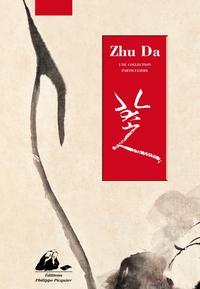 ZHU DA & JIANG TING XI - UNE COLLECTION PARTICULIERE