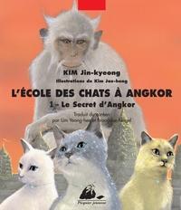 ECOLE DES CHATS A ANGKOR 1 - LE SECRET D'ANGKOR