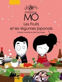 MADAME MO - LES FRUITS ET LES LEGUMES JAPONAIS