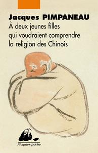 A DEUX JEUNES FILLES QUI VOUDRAIENT COMPRENDRE LA RELIG