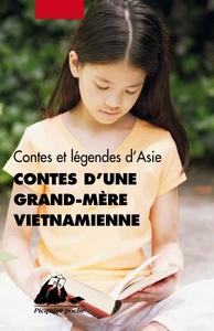 CONTES D'UNE GRAND-MERE VIETNAMIENNE