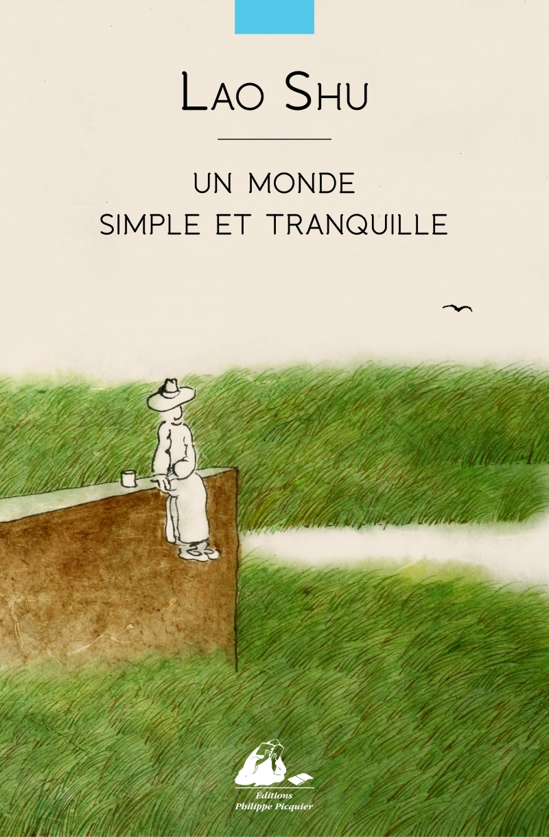 UN MONDE SIMPLE ET TRANQUILLE