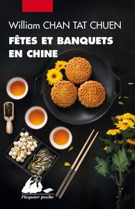 FETES ET BANQUETS EN CHINE