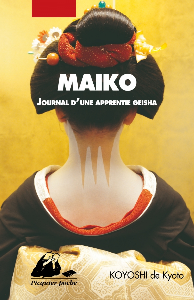 MAIKO - JOURNAL D'UNE APPRENTIE GEISHA
