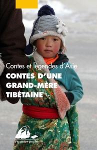CONTES D'UNE GRAND-MERE TIBETAINE