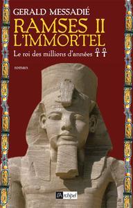 RAMSES II L'IMMORTEL
