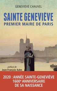 SAINTE-GENEVIEVE, PREMIER MAIRE DE PARIS