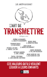 L'ART DE TRANSMETTRE