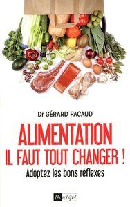 ALIMENTATION. IL FAUT TOUT CHANGER