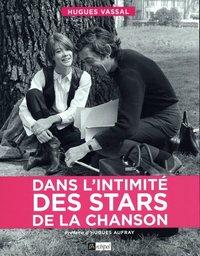 DANS L'INTIMITE DES STARS DE LA CHANSON