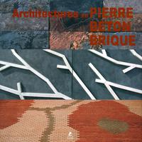 ARCHITECTURE EN PIERRE, BETON, BRIQUE