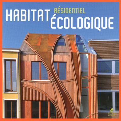HABITAT RESIDENTIEL ECOLOGIQUE