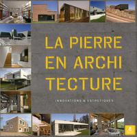 LA PIERRE EN ARCHITECTURE