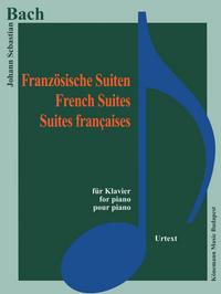 PARTITION - BACH - SUITES FRANCAISES - POUR PIANO