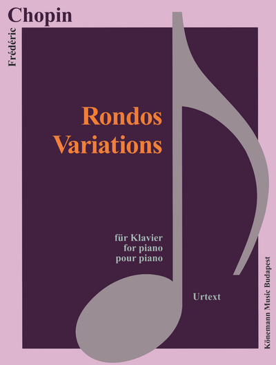PARTITION - CHOPIN - RONDOS, VARIATIONS - POUR PIANO