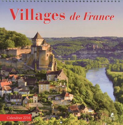 VILLAGES DE FRANCE CALENDRIER 2016